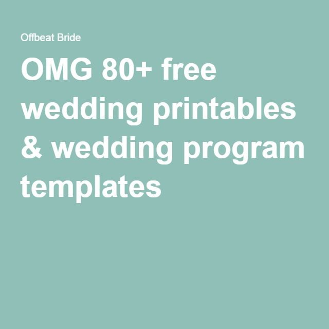 OMG 80+ free wedding printables & wedding program templates                                                                                                                                                                                 More