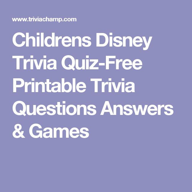 Childrens Disney Trivia Quiz-Free Printable Trivia Questions Answers & Games