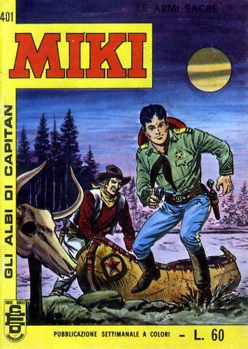 I MIEI SOGNI D'ANARCHIA - Calabria Anarchica: Gli Albi di Capitan Miki n. 401/453 1970/1972 ...E...