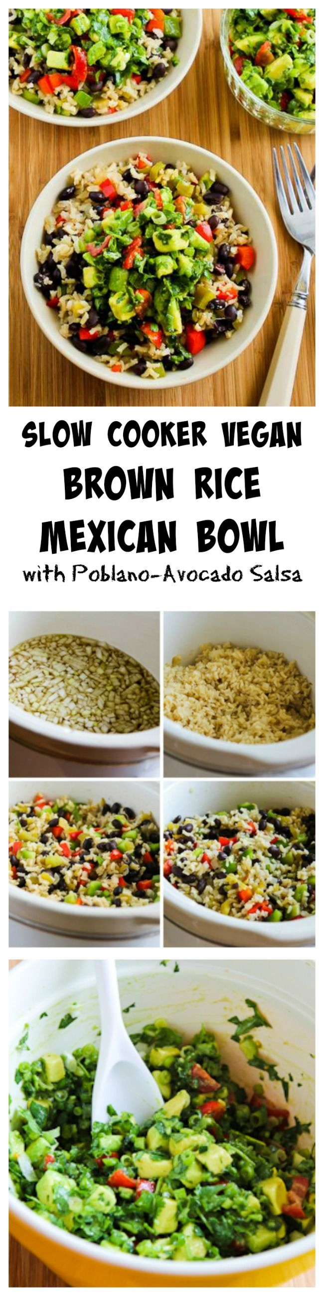 Slow Cooker Vegan Brown Rice Mexican Bowl has black beans and red bell pepper, and it's served with poblano-avocado salsa.  This is a delicious meal for Cinco de Mayo or just as a healthy dinner any time of year.  #SlowCooker #Vegan [from KalynsKitchen.com]