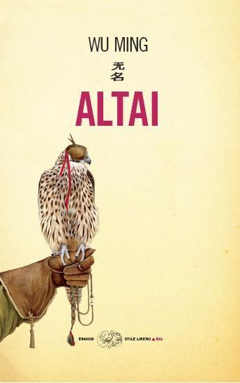 Altai - Wu Ming - 648 recensioni su Anobii