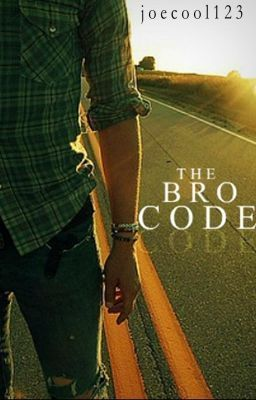 """""""The Bro Code - Rule Number 3: Chicks Can Be Bros Too"""" by joecool123 - """"Rule number 4: If a girl falls into the following criteria, she is off limits forever until the end …"""""""