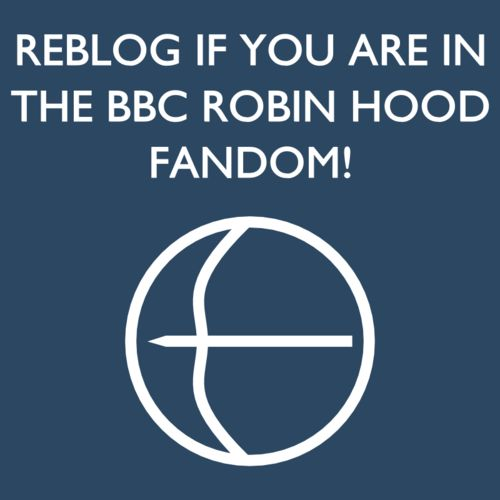 I love Robin Hood! Not ok with the series ending though....that was NOT OK