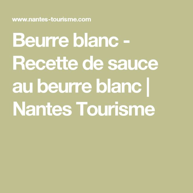 Beurre blanc - Recette de sauce au beurre blanc | Nantes Tourisme