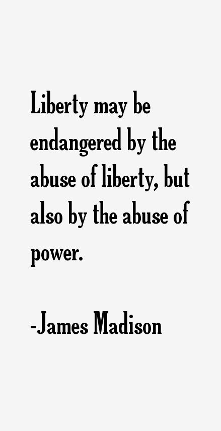 This quotes is significant because I am saying that the Liberty of the people can be destroyed, but also the people who have power can destroy it also.