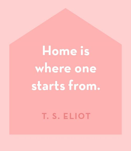 Wise Words from T.S. Eliot on Design*Sponge