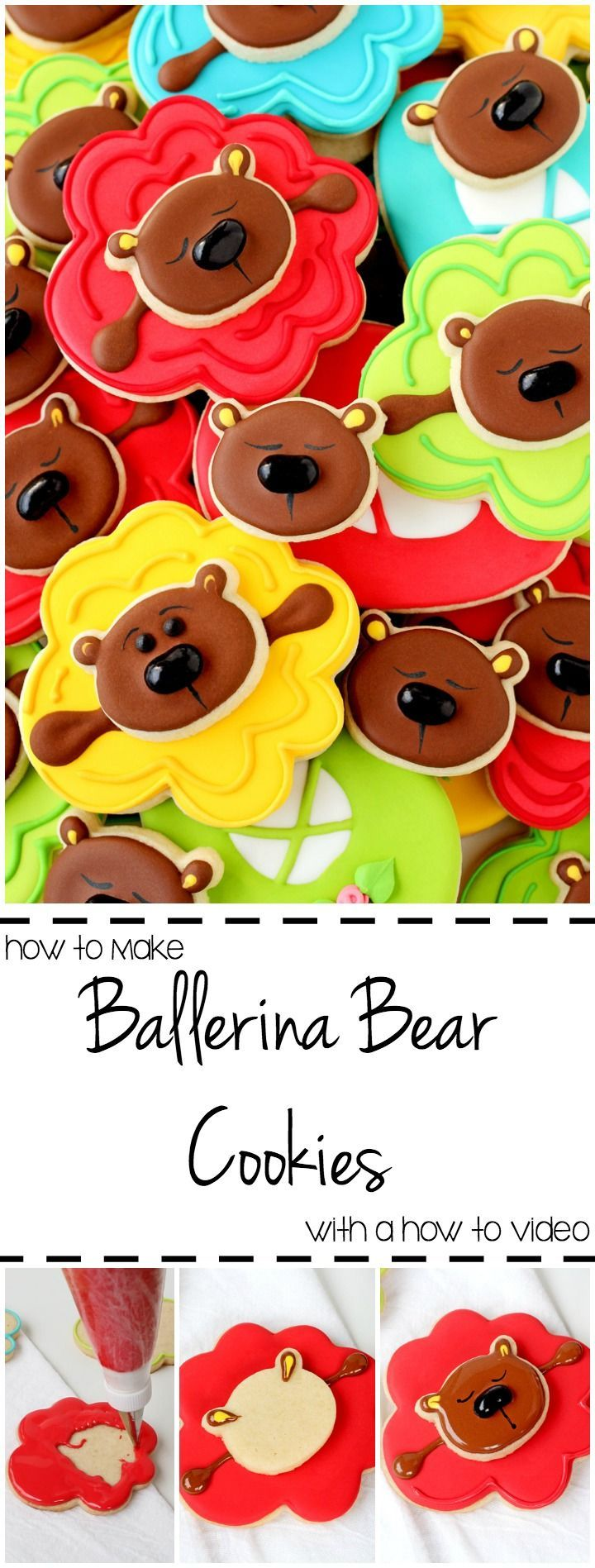 How to Make Adorable Ballerina Bear Cookies with a How to Video | The Bearfoot Baker