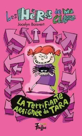 Les héros de ma classe, La terrifiante araignée de Tara