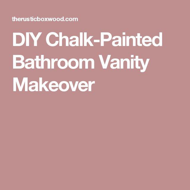 DIY Chalk-Painted Bathroom Vanity Makeover