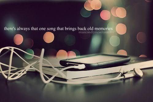 Memories, Inspirational, Music Quotes