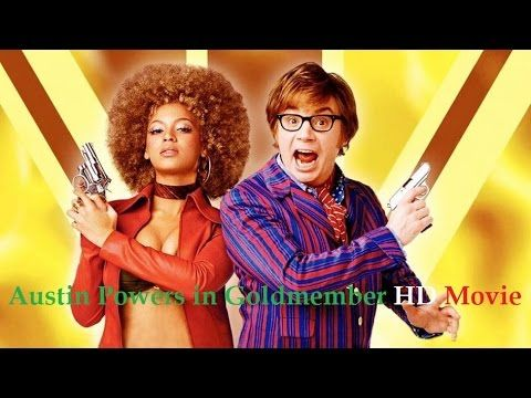 Austin Powers In Goldmember Full Movie - YouTube