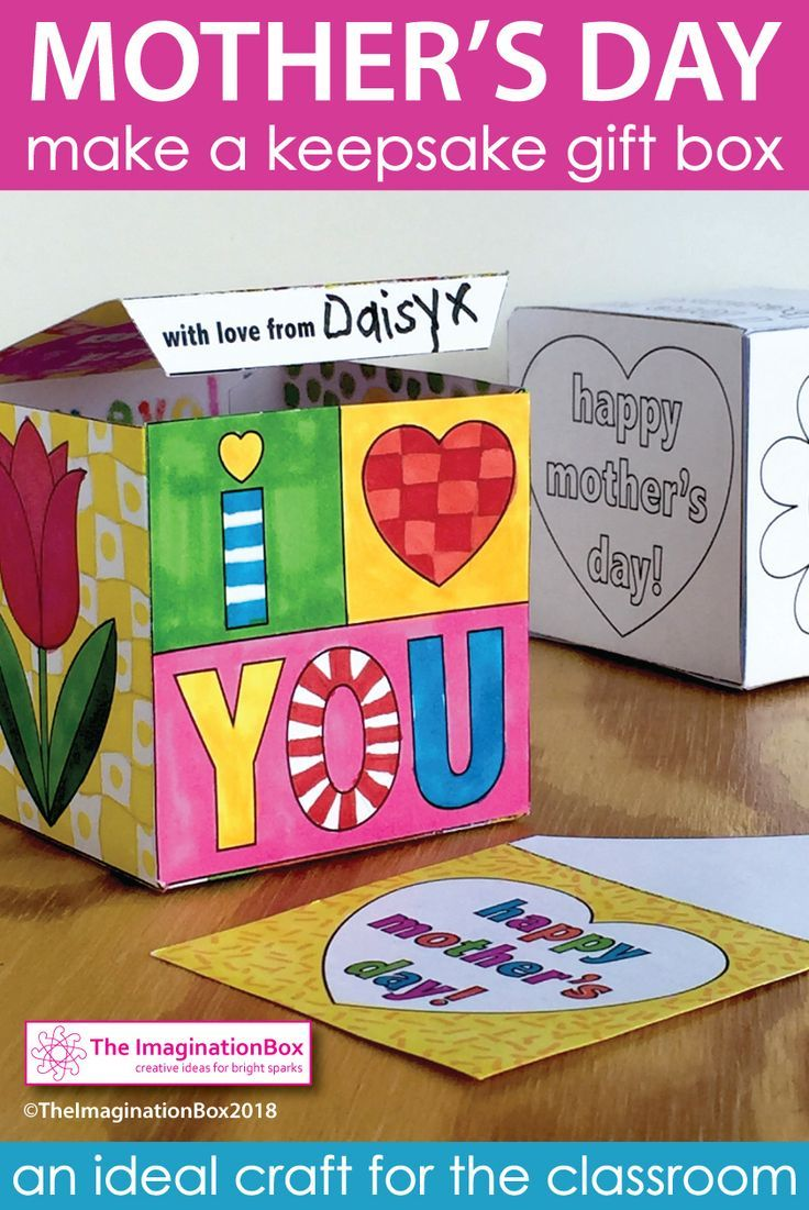 Make Homemade Thoughtful Mother S Day Gifts In The Classroom This Cute Diy Printable Gift Box Arts And Crafts For Teens Mothers Day Crafts Craft Activities