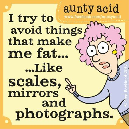 Seriosly!! I haven't owned a scale since 1989 and I 'very never missed it.  If the pants feel tight I stop buying chips. .