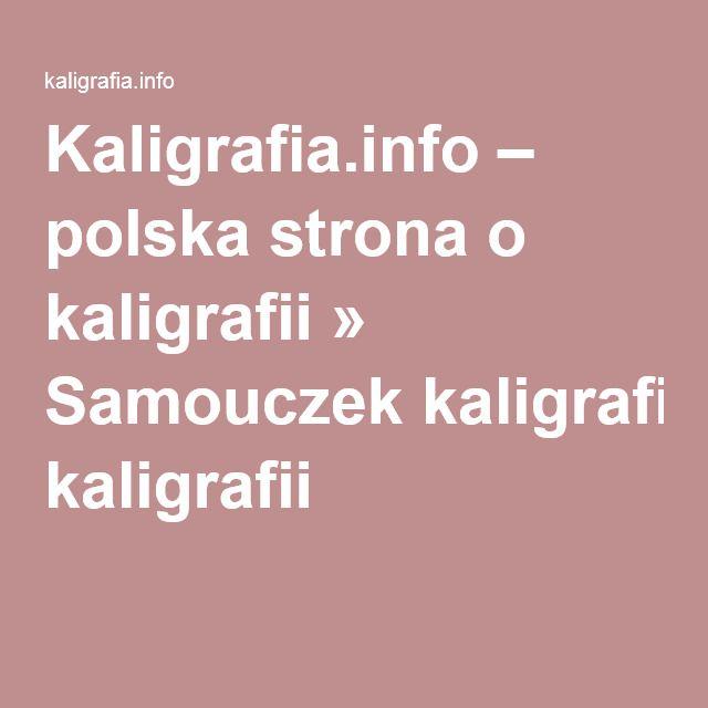 Kaligrafia.info – polska strona o kaligrafii » Samouczek kaligrafii