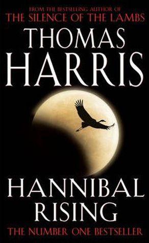Hannibal Rising (Hannibal Lecter #4) by Thomas Harris