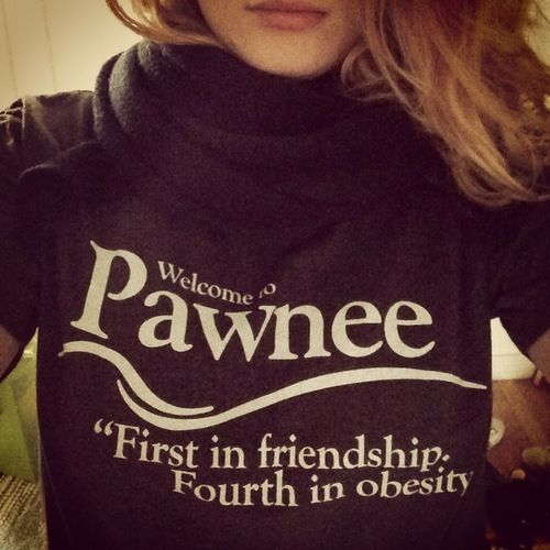 Pawnee shirt... I want!! Need to treat myself!