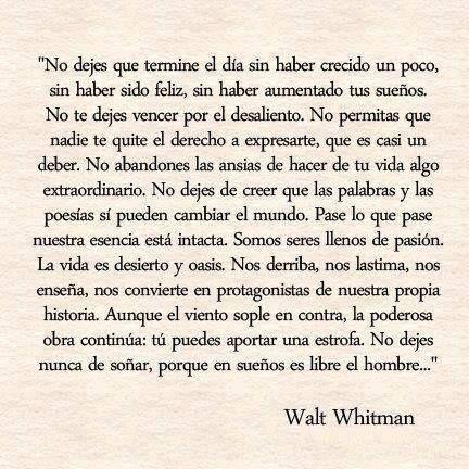 """No dejes nunca de soñar, porque en sueños es libre el hombre..."""""""