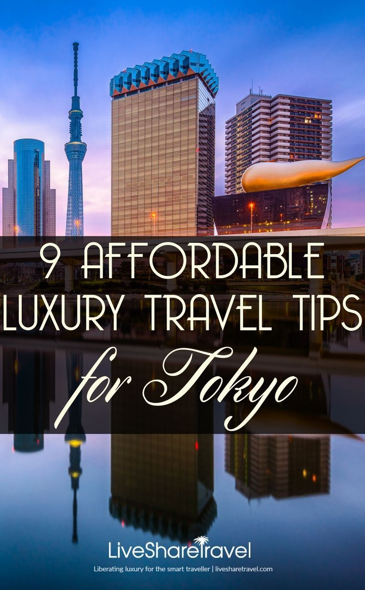 9 affordable luxury travel tips for Tokyo. Make the most of your time with these tips of where to go in Tokyo and things to do in Tokyo for luxury for less - including witnessing the glorious Cherry Blossom Festival take place. Where to go in Tokyo / Deals for Tokyo / Attractions in Tokyo / Dining in Tokyo
