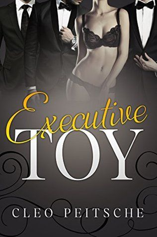 Executive Toy by Cleo Peitsche  3 stars