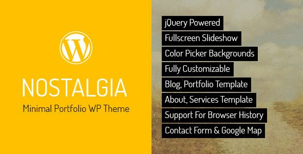 Nostalgia is a minimal portfolio WordPress Theme – personal or corporate, based on full-screen slider and sliding pages. The Theme is maintained in a minimalist, contrasting style. Background images kept in retro tones contrast with modern minimalist content. Tags: wordpress, theme, ajax, black, blog, clean, creative, full screen, fullscreen, jquery, minimal, minimalistic, modern, portfolio, retro, vintage, yellow.