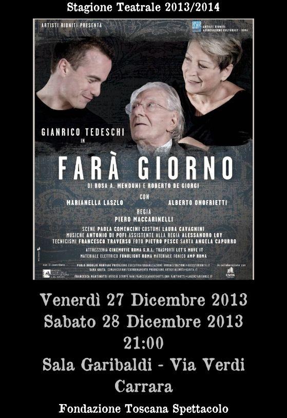 Farà Giorno  Carrara Sabato 28 Dicembre 2013