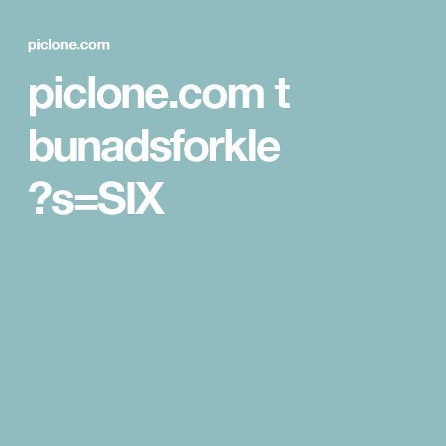 piclone.com t bunadsforkle ?s=SIX