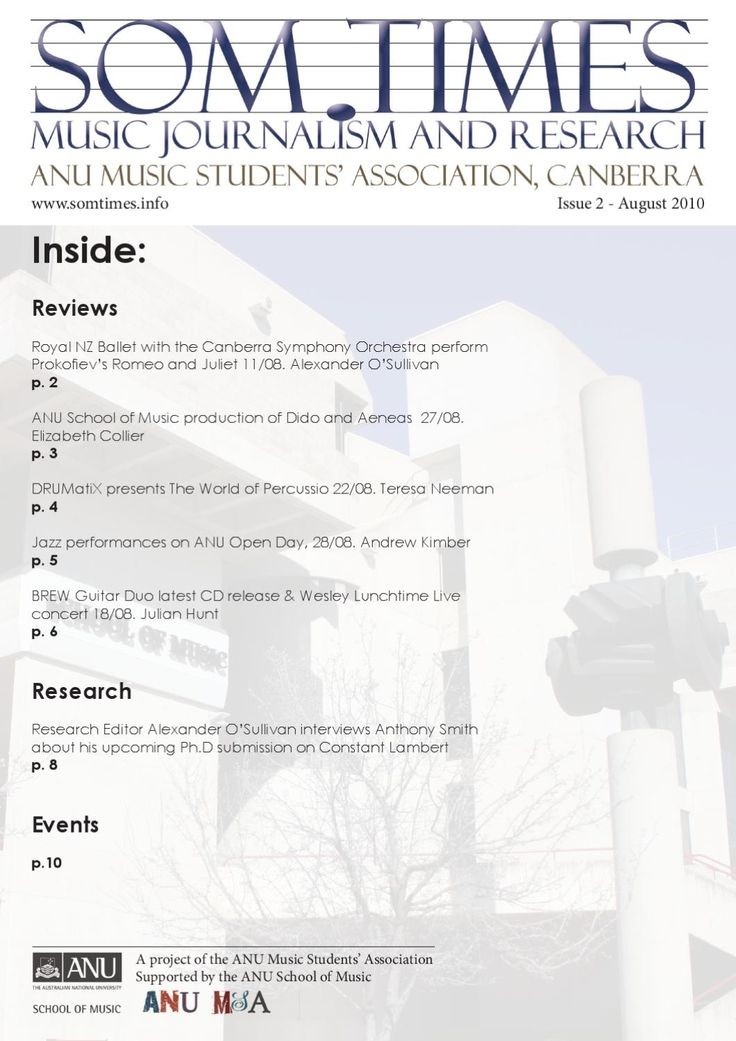 SOM Times Issue 2, August 2010  August 2010 Issue of SOM Times, journal of the ANU Music Students' Association