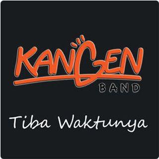 Chord Kangen Band - Tiba Waktunya
