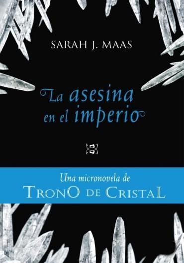 Leer La Asesina en el Imperio, de Sarah J. Maas