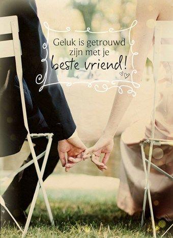 Geluk is...getrouwd zijn met je beste vriend!  #Hallmark #HallmarkNL #quote #trouwen
