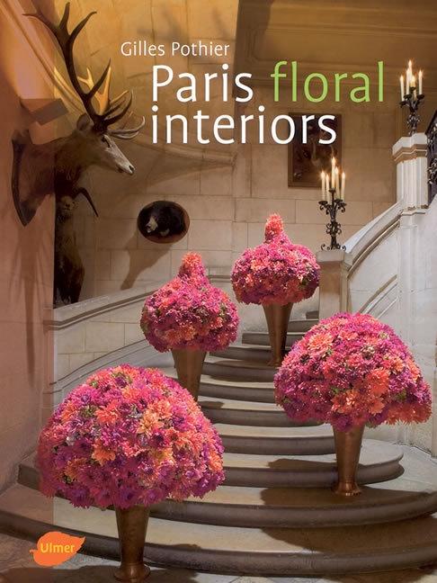 Paris floral interiors. Paris sous le charme floral. Gilles Pothier, Anne Sophie Rondeau, Bart van Leuven. 2006. 144 S., 105 Farbfotos, engl., geb. mit SU. ISBN 978-3-8001-4859-2. € 59,90. Weitere Infos zum Buch, zum Autor und eine Leseprobe gibt es hier: http://www.ulmer.de/artikel.dll/Webshop?RC=Pin&ISBN=978-3-8001-4859-2