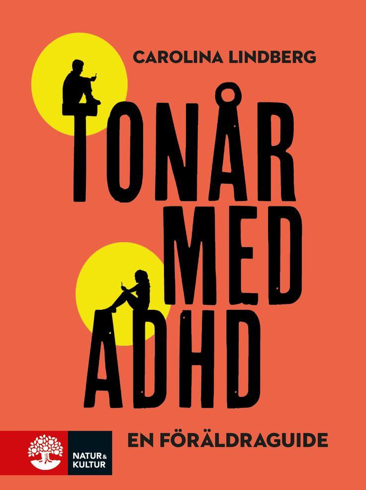 Tonår med ADHD – en föräldraguide av Carolina Lindberg. Utkommer på Natur & Kultur. Illustrationer: Shutterstock.