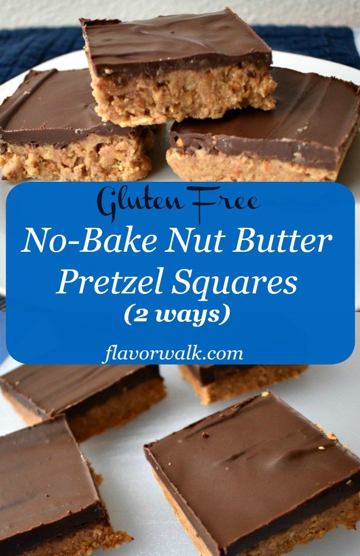 No Bake Gluten Free Nut Butter Pretzel Squares Are Easy To Make