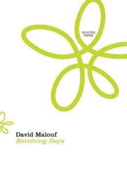Revolving Days : Selected Poems - David Malouf  EXP A821 MAL
