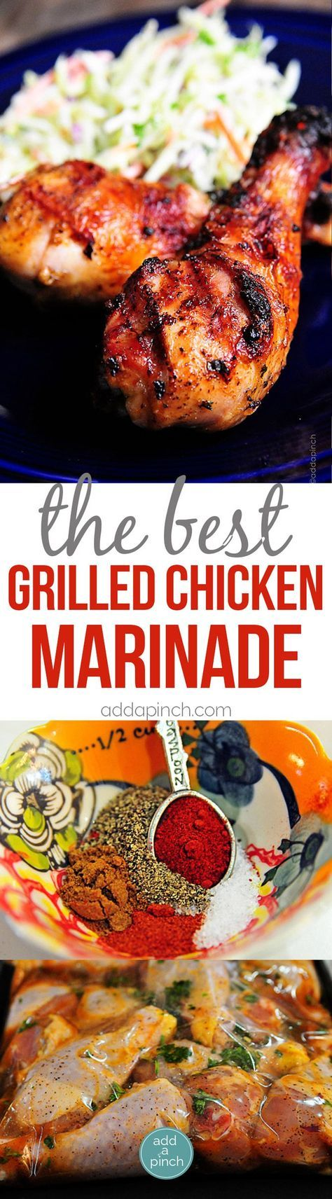 Best Grilled Chicken Marinade Recipe - Grilled Chicken recipes are always a crowd-pleaser. This easy grilled chicken marinade recipe will become a favorite! from /addapinch/
