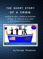 The Short Story of a Crisis, an ebook by George Rospinus at Smashwords