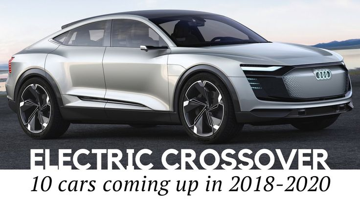 The 10 Best Electric Cars Coming Out In 2019: Best 25+ Crossover Cars Ideas On Pinterest
