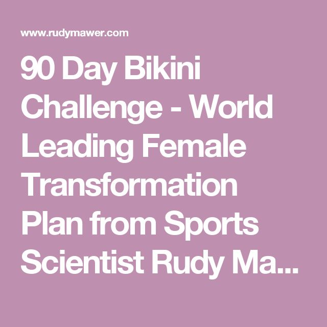 90 Day Bikini Challenge - World Leading Female Transformation Plan from Sports Scientist Rudy Mawer, MS