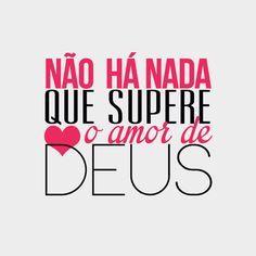 Não há nada que supere o amor de Deus