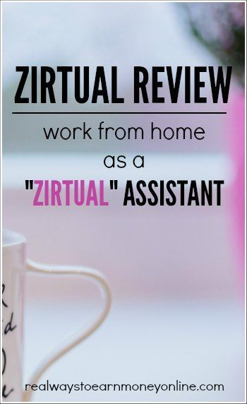 """Work at home as a """"Zirtual"""" assistant. Full review. Not always hiring virtual assistants."""