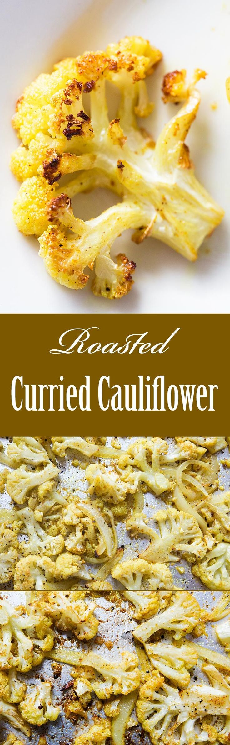 The only thing better than roasted cauliflower? Curry Roasted Cauliflower! The toasted browned bits are the best. You won't want to share! #healthy #paleo #glutenfree #lowcarb #vegan On SimplyRecipes.com