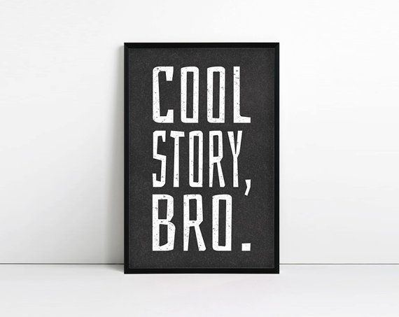 Cool Story Bro typografie kunst aan de muur van de door AbbieImagine