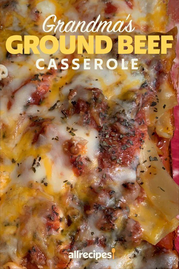 Grandma S Ground Beef Casserole Recipe In 2020 Beef Casserole Recipes Ground Beef Casserole Comfort Food Recipes Casseroles