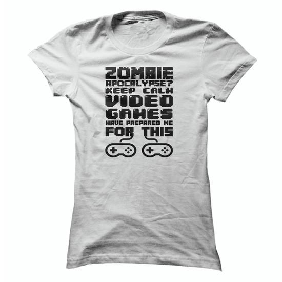 Zombie Apocalypse T Shirt, Video Games Have Prepared Yo - #gift for guys #housewarming gift. HURRY => https://www.sunfrog.com/Funny/Zombie-Apocalypse-T-Shirt-Video-Games-Have-Prepared-You-For-This-Ladies.html?68278