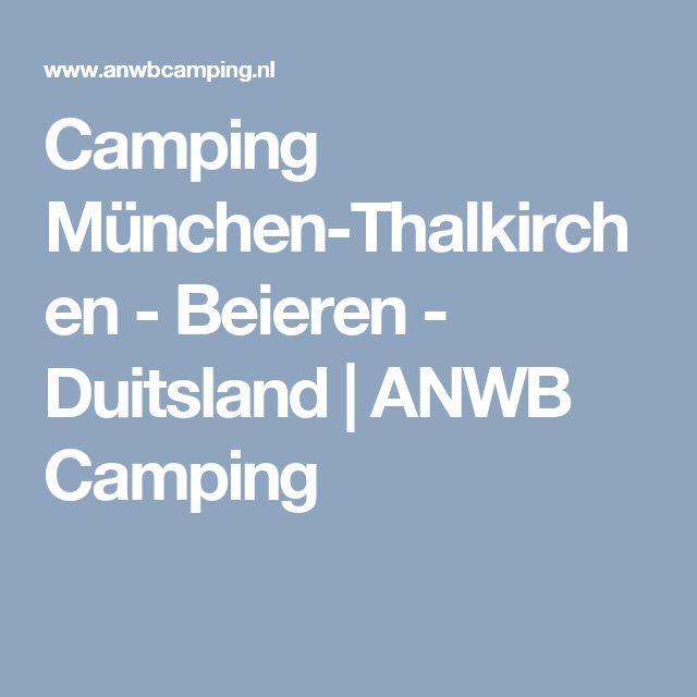 Camping München-Thalkirchen - Beieren - Duitsland | ANWB Camping
