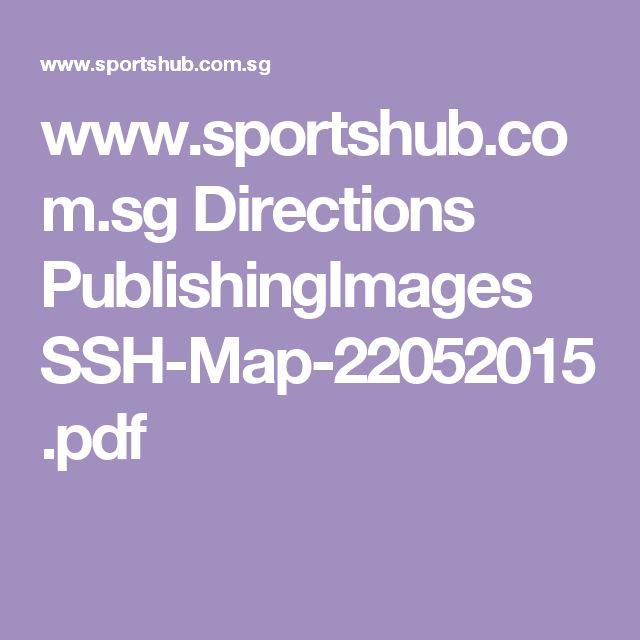 wwwsportshubcomsg directions publishingimages ssh map 22052015pdf