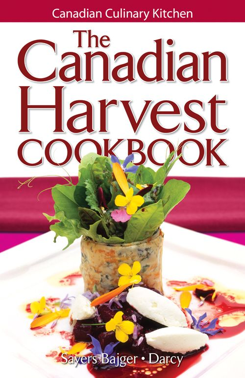 Canadian culinary kitchen uses local food and Canadian produce to create delicious recipies