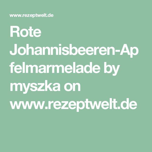 Rote Johannisbeeren-Apfelmarmelade by myszka on www.rezeptwelt.de