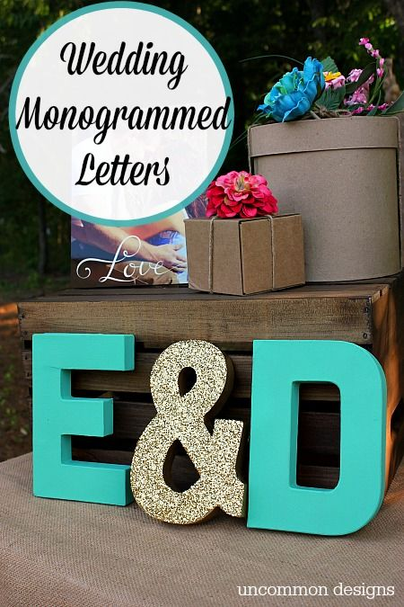 Wedding Monogrammed Letters perfect for a wedding or shower by Uncommon Designs