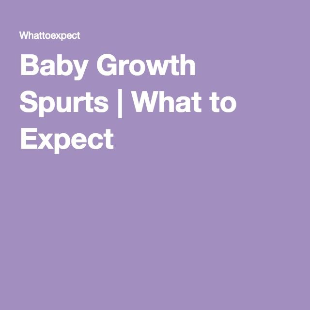 Baby Growth Spurts | What to Expect - Oh, is that why you're being such an asshole today?